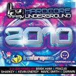 Hardcore Underground Presents 2010 (3xCD) - *OUT OCTOBER 18th*