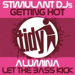 Stimulant DJs – Getting Hot - OUT NOW!
