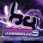 Hardcore Underground 5 track list & pre-order HERE!