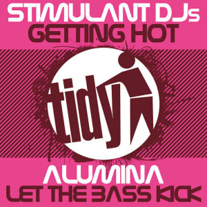 Getting Hot / Let The Bass Kick