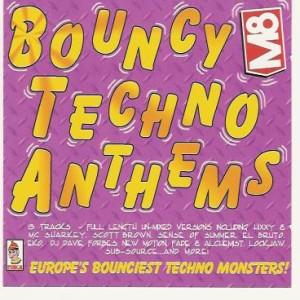Bouncy Techno Anthems