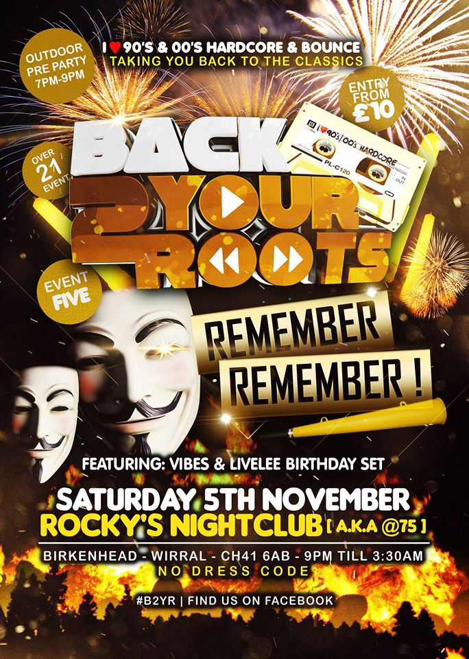 BACK 2 YOUR ROOTS Remember Remember Event 5 Bonfire Night